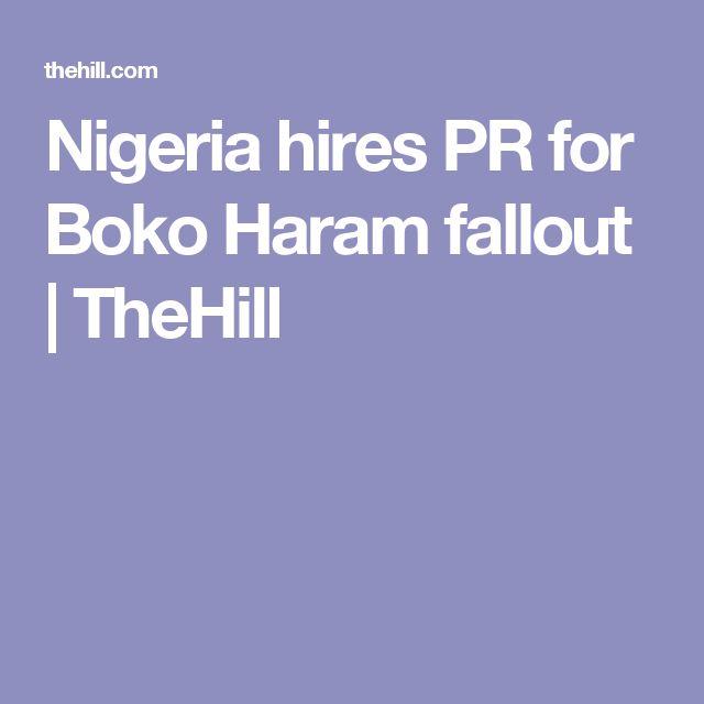Nigeria hires PR for Boko Haram fallout | TheHill