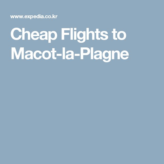 Cheap Flights to Macot-la-Plagne