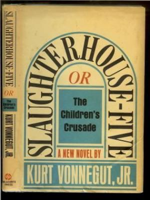 First edition of Slaughterhouse-Five Or The Children's Crusade; A Duty-Dance With Death by Kurt Vonnegut Jr.,1969.