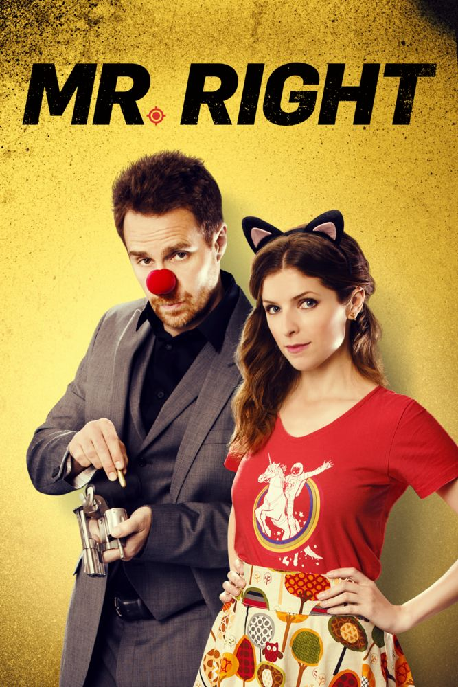 Mr. Right (2016) Poster Artwork - Sam Rockwell, Anna Kendrick, Tim Roth - http://www.movie-poster-artwork-finder.com/mr-right-2016-poster-artwork-sam-rockwell-anna-kendrick-tim-roth/