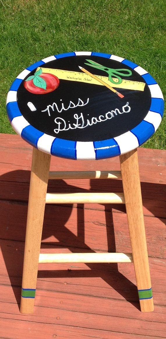 What a thoughtful gift for a wonderful teacher! This mom asked me to create this stool for her sons classroom teacher. Intended for an end of