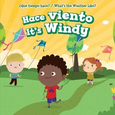 Hace Viento / It's Windy