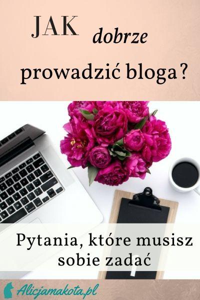 Pytania, na które musisz sobie odpowiedzieć, zakładając i pisząc bloga. #blogowanie