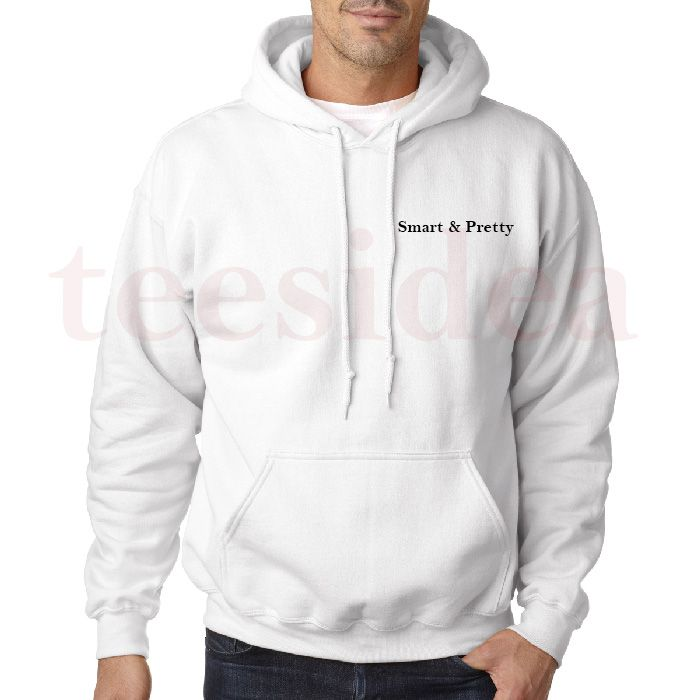 Smart and Pretty Unisex Adult Hoodies - Get 10% Off!!! - Use Coupon Code 'TEES10'