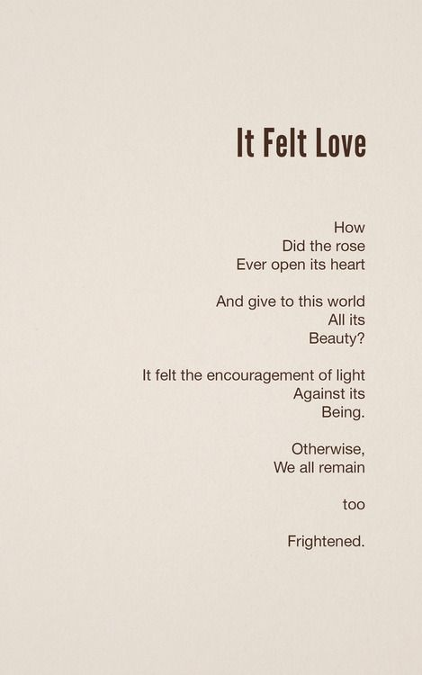 It Felt Love by Hafiz. Poem. Poetry. Wow. Omg, I Love this