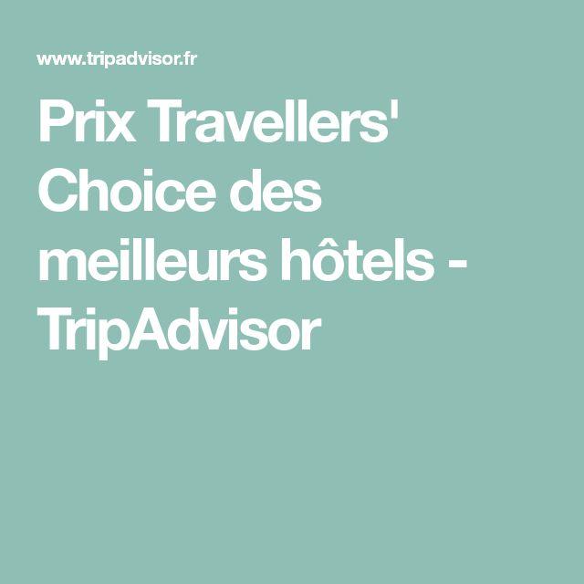 Prix Travellers' Choice des meilleurs hôtels - Top25 dans le Monde