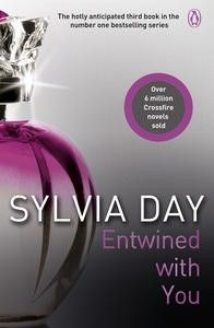 Entwined With You    AUTHOR: SYLVIA DAY