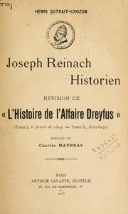 """Joseph Reinach, Historien: RéVision De """"L'affaire Dreyfus"""", Henri Dutrait-Crozon; PréFace De Charles Maurras : Dutrait-Crozon, Henri : Free Download & Streaming : Internet Archive ;"""