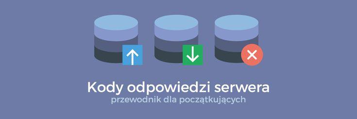 Kody odpowiedzi serwera – przewodnik dla początkujących