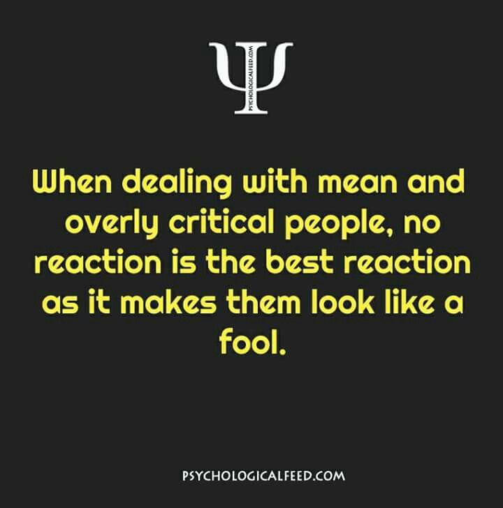 Dealing with mean and a overly critical people #quotes #sayings