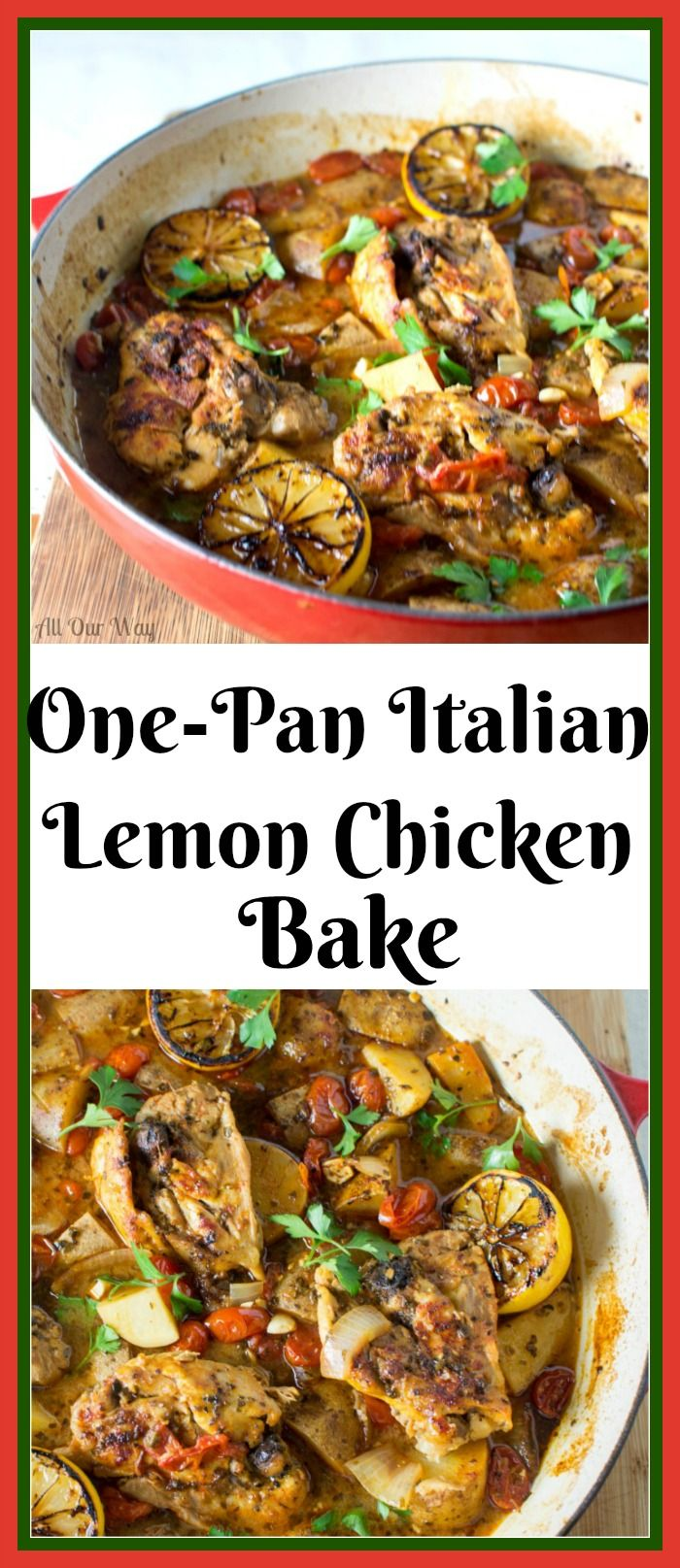 One-Pan Italian Garlic Lemon Chicken Bake-A Complete Meal