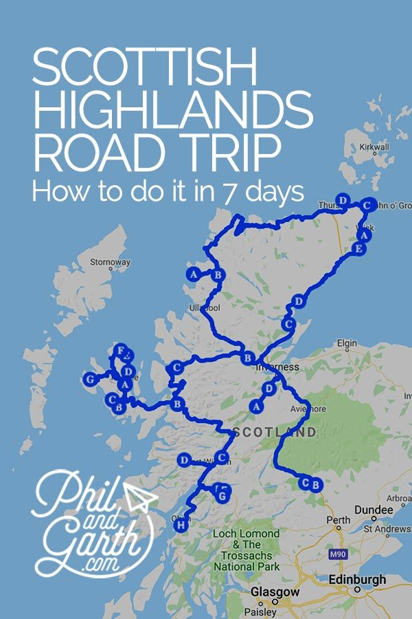 How To See The Scottish Highlands In 7 Days Scotland Travel Scotland Road Trip Scotland Vacation