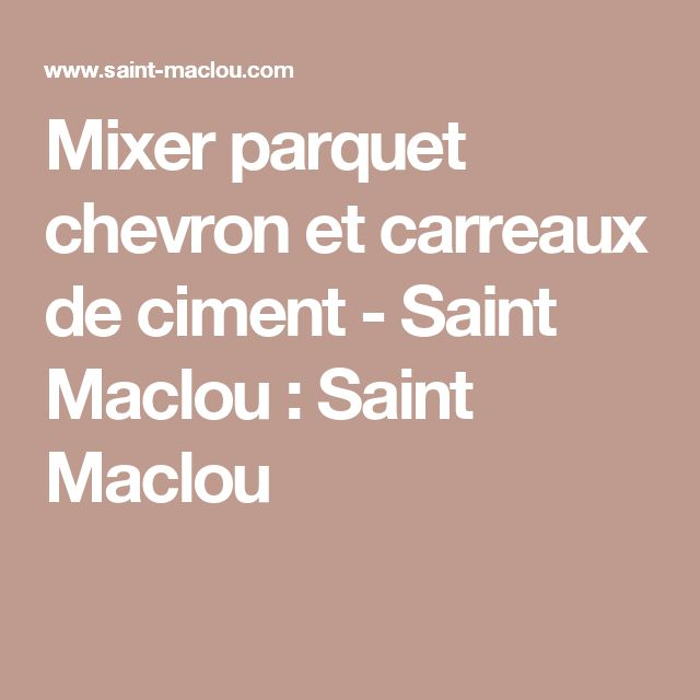 17 best ideas about saint maclou on pinterest saint - Carreaux ciment saint maclou ...