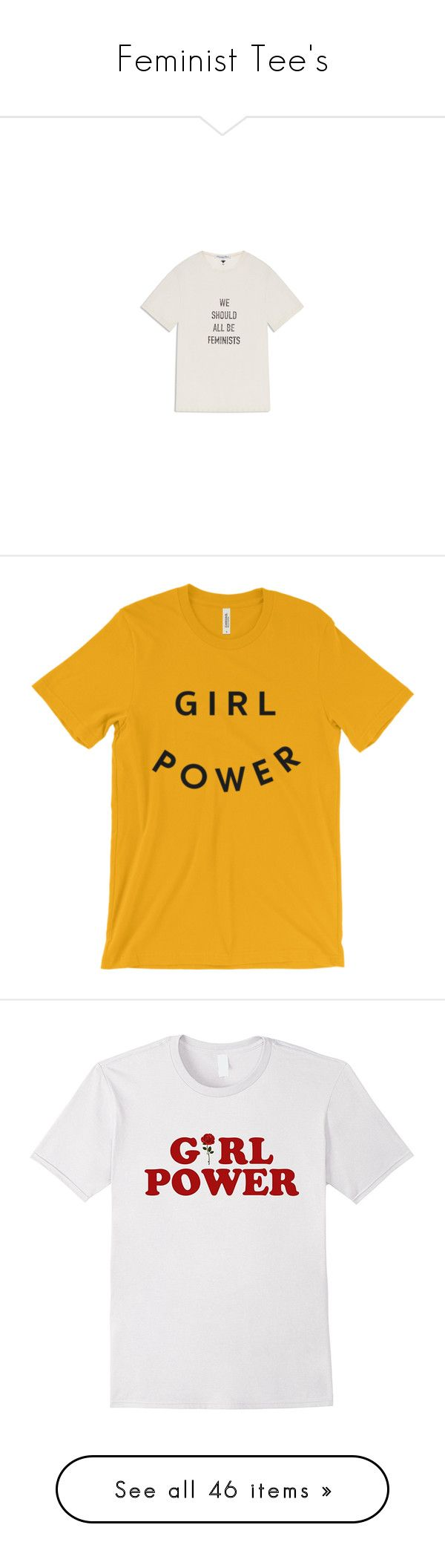 """""""Feminist Tee's"""" by tynabrookler ❤ liked on Polyvore featuring tops, t-shirts, yellow top, mustard yellow top, unisex tops, yellow t shirt, mustard top, shirts, tees and rose t shirt"""