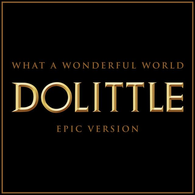 Novedad En Spotify Nuevo Single De L Orchestra Cinematique What A Wonderful World Doolittle Epic Version Músicaépica Epicmusi Single Versiones Novedad