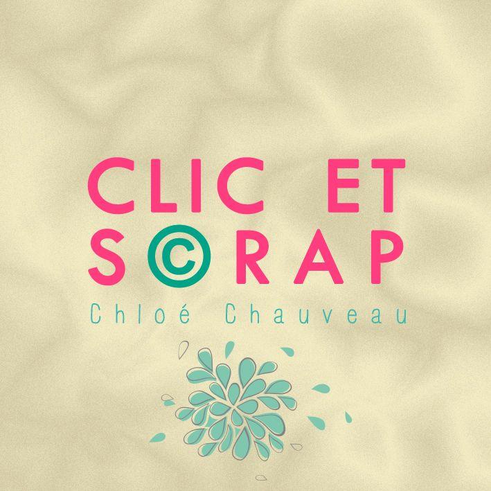 http://ccchauveau.wix.com/clic-et-scrap https://www.facebook.com/clicetscrap
