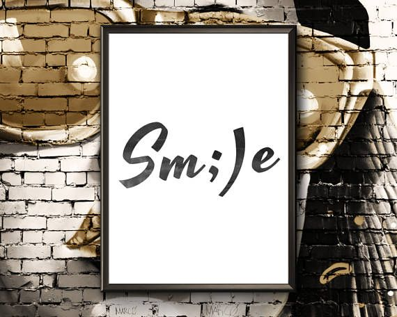 Smile Print  Inspirational Printable Sign  Smile Poster
