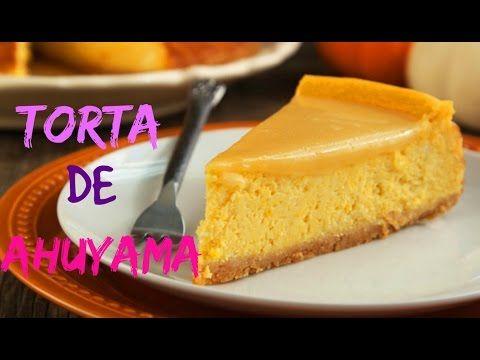 TORTA DE AHUYAMA - YouTube