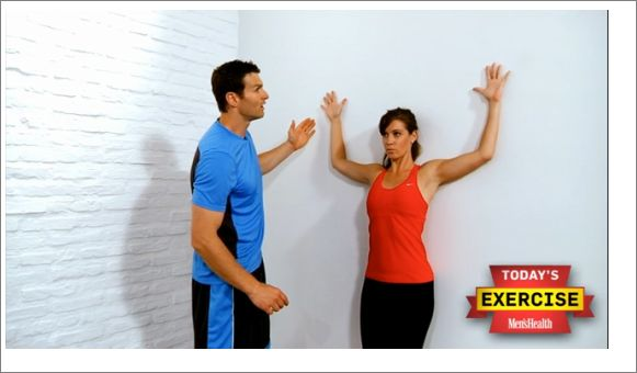 Use this move to improve your posture. If you sit in front