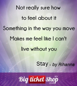 Stay by Rihanna #MyBIGLoveSong
