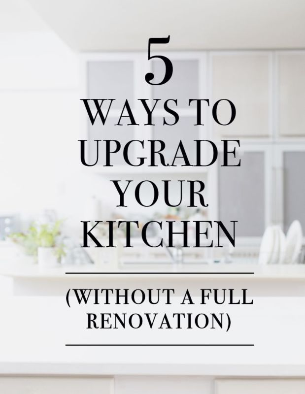 Some ideas to give your kitchen an upgrade without having to do a full renovation