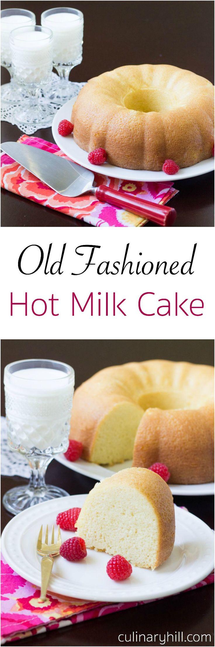 Old Fashioned Hot Milk Cake
