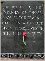 Dedication to all fallen officers