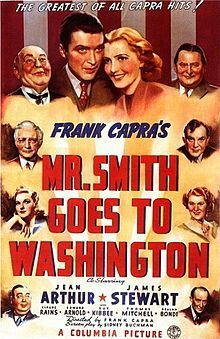 Mr. Smith Goes to Washington is a 1939 American drama film starring Jean Arthur and James Stewart about one man's effect on American politics. It was directed by Frank Capra and written by Sidney Buchman, based on Lewis R. Foster's unpublished story.[2] Mr. Smith Goes to Washington was controversial when it was released, but also successful at the box office, and made Stewart a major movie star.