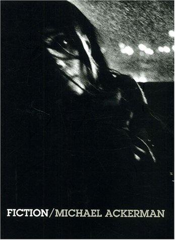 Michael Ackerman - Fiction