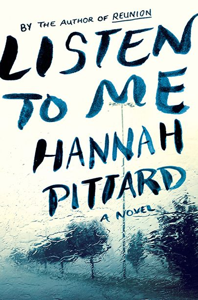 8 Seriously Scary Summer Reads | <em>Listen to Me</em>, Hannah Pittard | EW.com