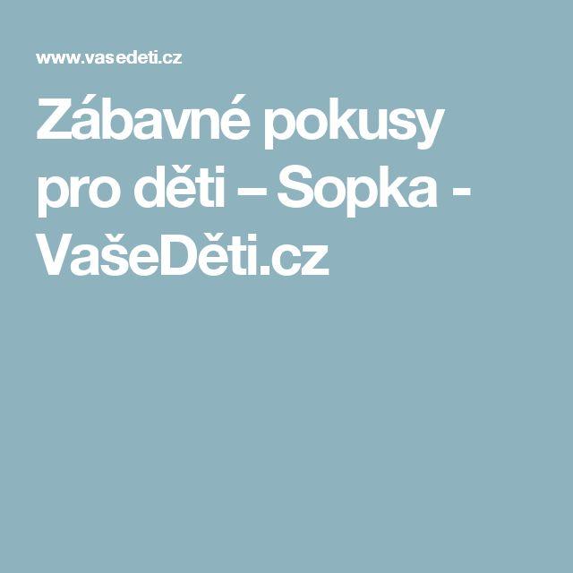 Zábavné pokusy pro děti – Sopka - VašeDěti.cz