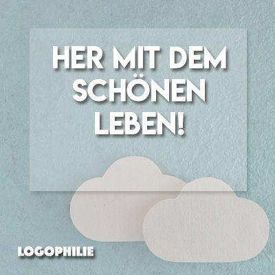 Man muss es sich auch mal gut gehen lassen! http://logophilie.de/311-2/