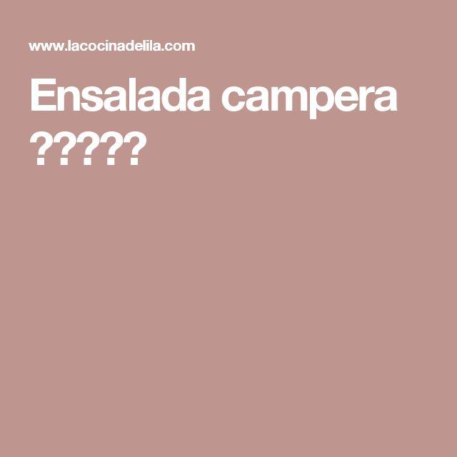 Ensalada campera ★★★★★