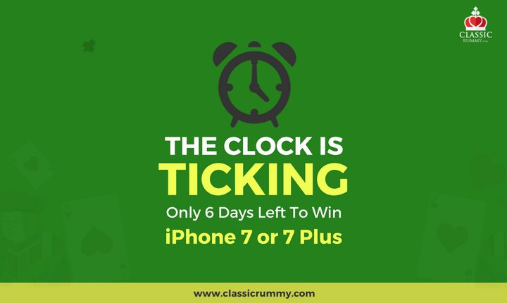 The Clock is Ticking. Only 6 Days Left To Win iPhone 7 or 7 Plus At Classic Rummy. Play Now & Be That One Lucky Player.  #apple #iphone #games #card #cardgames