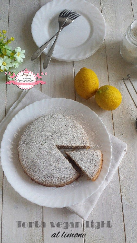 Torta vegan light al limone, fresca e leggerissima, senza uova e senza latte, perfetta per chi segue la dieta o per chi vuole mangiare leggero!
