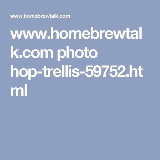 www.homebrewtalk.com photo hop-trellis-59752.html