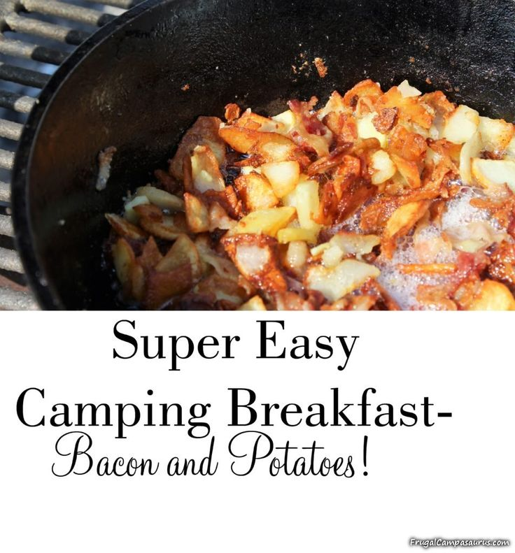 11 Quick And Easy Camping Recipes: Try Making This Quick, Easy Camping Breakfast Over The