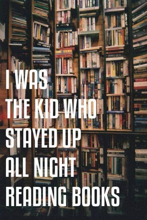I was the kid who stayed up all night reading. (Source: itsmisspeekietoyou, via margaretstohl)