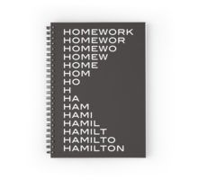 Hamilton > homework Spiral Notebook