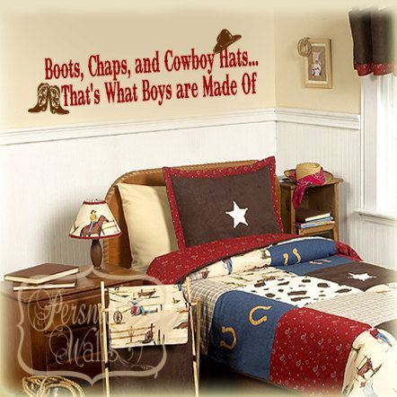 Boots, Chaps, and Cowboy Hats-That's What Boys are Made of-vinyl wall lettering and decals - Choose Two Colors on Etsy, $20.00