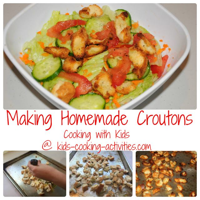 Kids Cooking Activities: Homemade Croutons