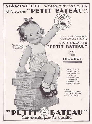 An original ad for Petit Bateau.  French company.  Cotton t-shirts, nightwear and undershirts make this store a staple.  Boston store closing but online ordering and trips overseas still possible.