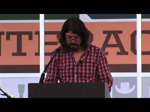 Dave Grohl South By Southwest (SXSW) 2013 Keynote Speech in Full absolutely fucking brilliant Dave Grohl is the fucking man!!!!