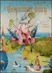 Hieronymus Bosch. L'opera completa