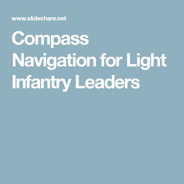 Compass Navigation for Light Infantry Leaders