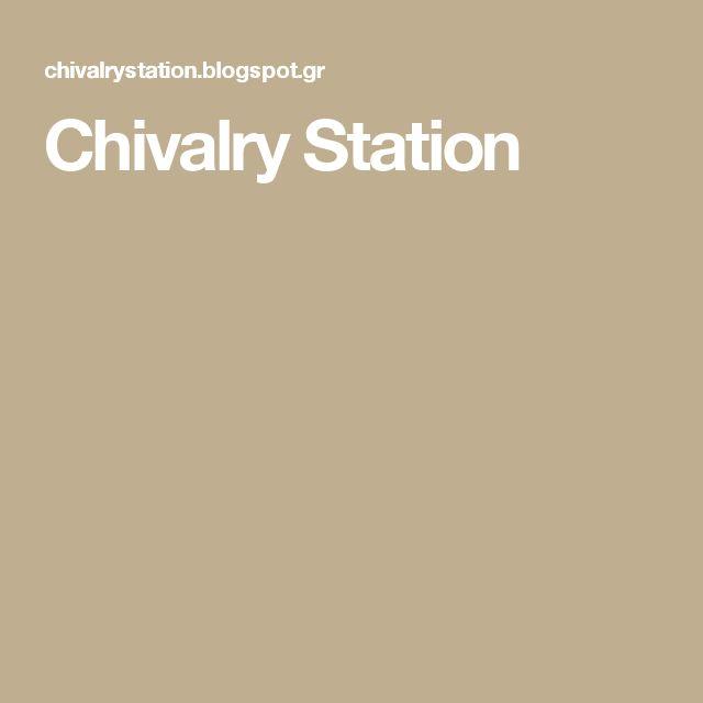 Chivalry Station