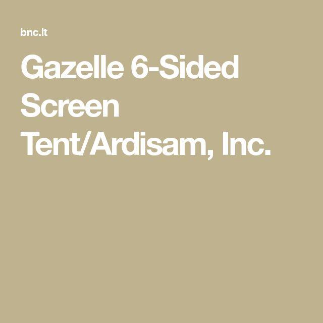 Gazelle 6-Sided Screen Tent/Ardisam, Inc.