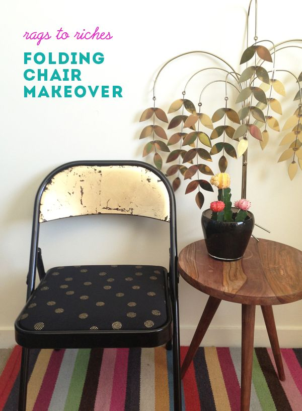BEFORE U0026 AFTER: Rags To Riches, Folding Chair Makeover