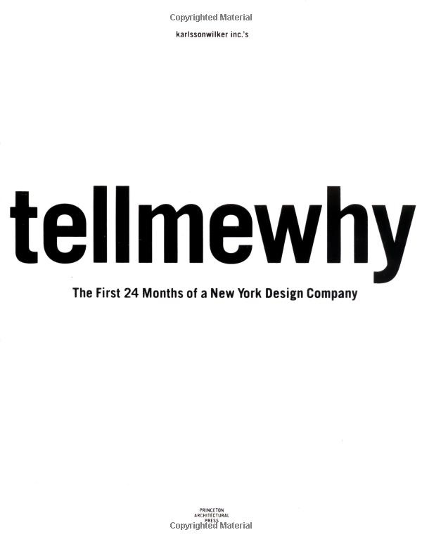 Tell me why, the first 24 months of a New York Design Company