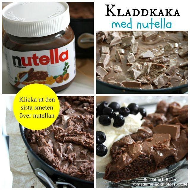 Madame Edith - Recept: Kladdkaka med nutella - Nutellakladdkaka